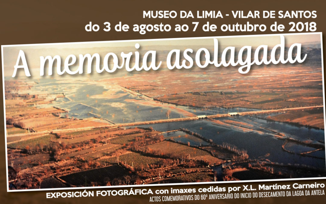 """Exposición fotográfica: """"A memoria asolagada"""""""